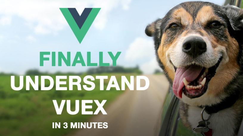 Finally understand Vuex